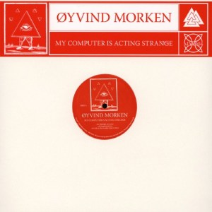 Oyvind Morken - My Computer Is Acting Strange - MYS004 - MYSTICISMS