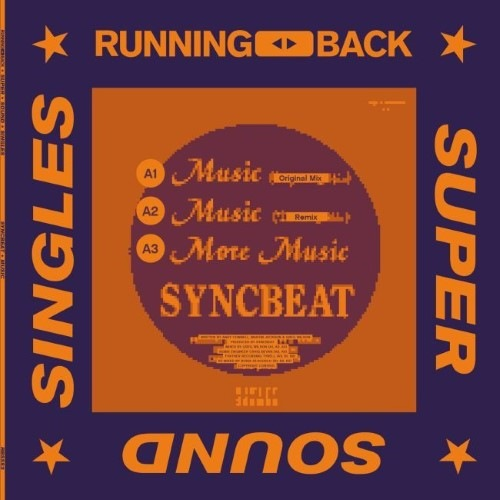 Syncbeat - Music (inc. Boris Dlugosch Remixes) - RBSSS3 - RUNNING BACK