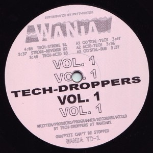 Tech-Droppers - Tech-Droppers Vol. 1 - WANIATD-1 - WANIA
