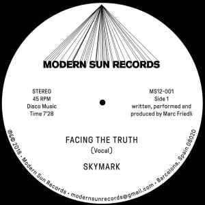 Skymark - Facing The Truth - MS12001 - MODERN SUN RECORDS