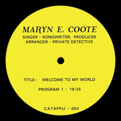 Maryn E Coote - Welcome To My World - PPU094 - PEOPLES POTENTIAL UNLIMiTED