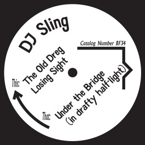DJ Sling - The Old Dreg - BF34 - BORN FREE RECORDS