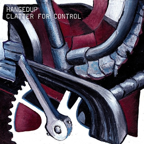 Hangedup - Clatter For Control (180 g edition) - CST034-1 - CONSTELLATION