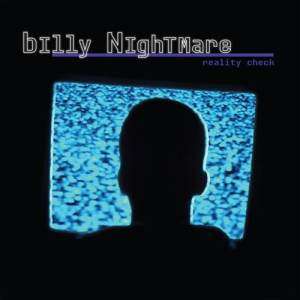 Billy Nightmare - Reality Check - DE-227 - DARK ENTRIES