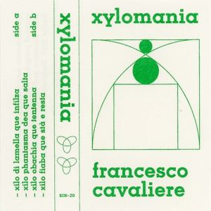 Francesco Cavaliere - Xylomania - ECN20 - EDIÇÕES CN