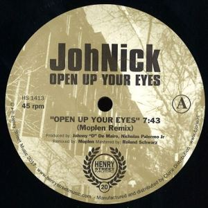 JohNick - Open Up Your Eyes - HSM1413 - HENRY STREET MUSIC