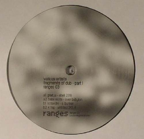 Various Artists - Dub Part 1 (Ltd) - Ranges003 - RANGES