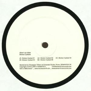 Albert van Abbe - Broken Cymbals - Sem094 - SEMANTICA RECORDS