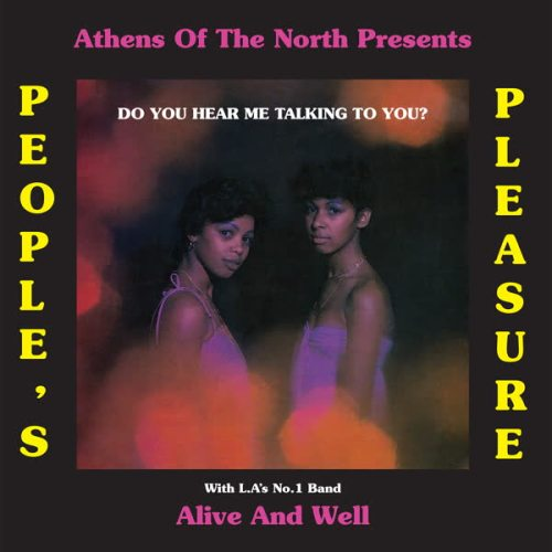 Peoples Pleasure & Alive and Well - Do You Hear Me Talking to You? - AOTNLP023 - ATHENS OF THE NORTH