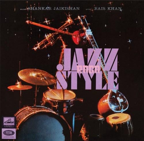 Shankar Jaikishan - Raga Jazz Style - OTR-001 - OUTERNATIONAL SOUNDS