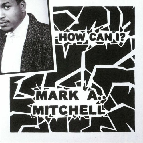 Mark A. Mitchell - How Can I/All Your Love - FL005 - FANTASY LOVE