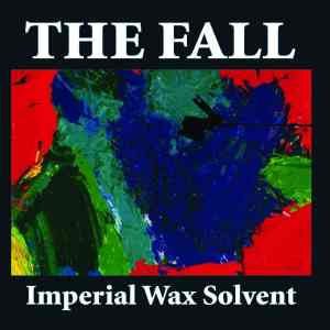 The Fall - Imperial Wax Solvent - 5013929174917 - CHERRY RED