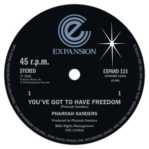 Pharoah Sanders - You've Got To Have Freedom/Got To Give It Up - EXPAND115 - EXPANSION