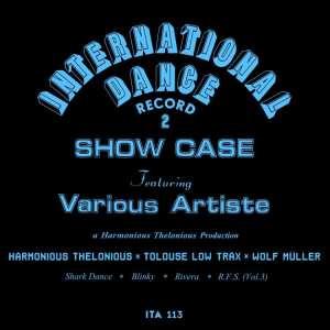 Harmonious Thelonious - International Dance Record 2 / Tolouse Low Trax / Wolf Müller - ITA113 - ITALIC