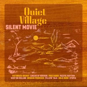 Quiet Village - Silent Movie - K7225LP - !K7
