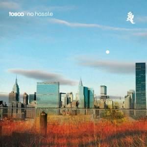 Tosca - No Hassle - K7240LPX - !K7