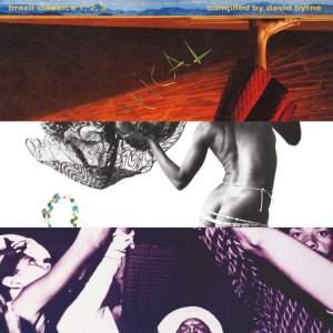 Various (Comp. by David Byrne) - Brazil Classics 1
