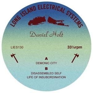 Daniel Holt - Demonic City EP - LIES130 - L.I.E.S