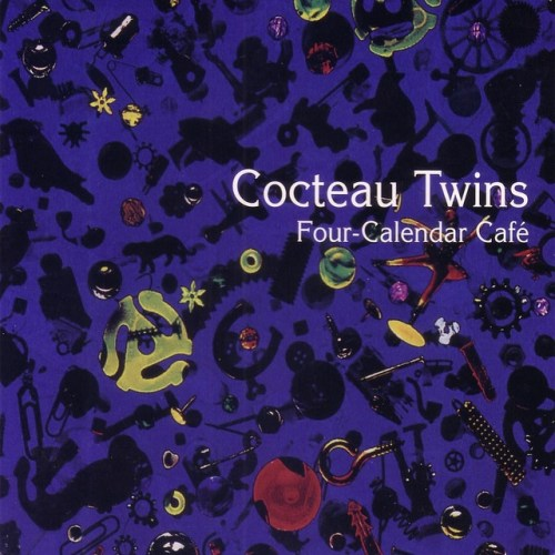 Cocteau Twins - Four-Calendar Cafe - 602577310546 - MERCURY