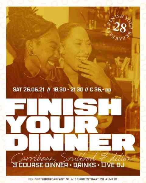 Finish Your Dinner Carribean Soulfood Avond Almere