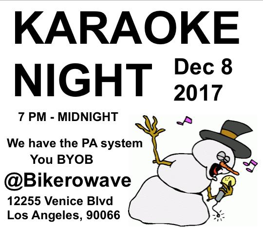 dec8 karaoke | Bikerowave