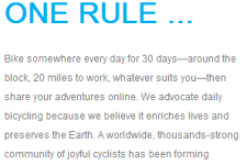 30 Days of Biking has only one rule: Ride your bike every day.