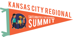 Kansas City Regional Safe Routes to School Summit