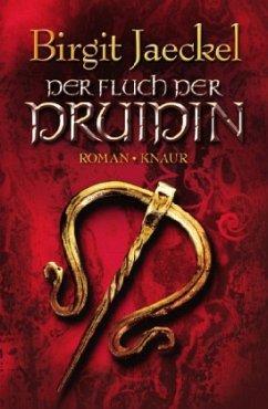 Birgit Jaeckel, Der Fluch der Druidin