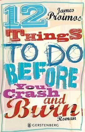 """Vaizdo rezultatas pagal užklausą """"12 Things To Do Before You Crash and Burn von James Proimos"""""""