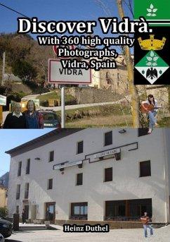 Discover Vidrà comarca of Osona in Catalonia, Spain (eBook, ePUB)