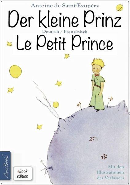 Der Kleine Prinz  C B Le Petit Prince Zweisprachig Mit