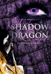 Der dunkle Thron / Shadow Dragon Bd.2 - Otts, Kristin Br.