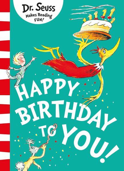 Happy Birthday To You Von Dr Seuss Englisches Buch Bucher De