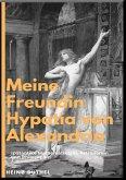Meine Freundin Hypatia (eBook, ePUB)