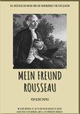 MEIN FREUND ROUSSEAU (eBook, ePUB)