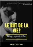 MON AMI HEINZ DUTHEL : LE BUT DE LA VIE? (eBook, ePUB)