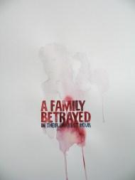 A Family Betrayed
