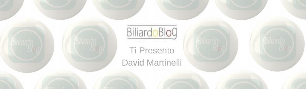 David Martinelli, conosciamolo meglio