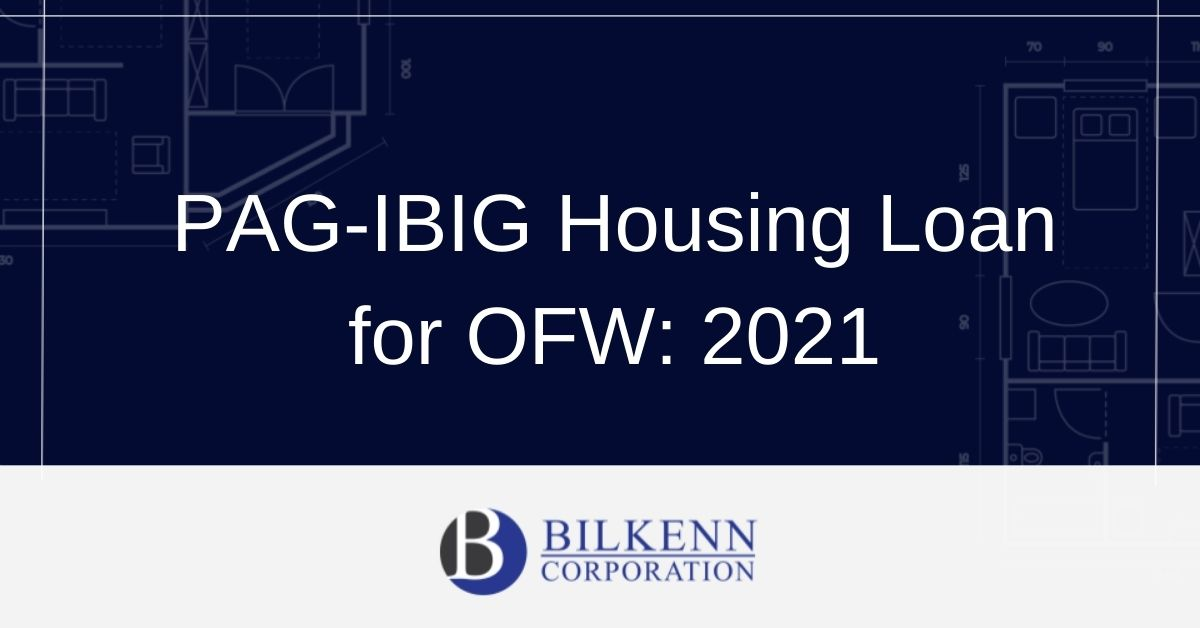 PAG-IBIG Housing Loan for OFW: 2021
