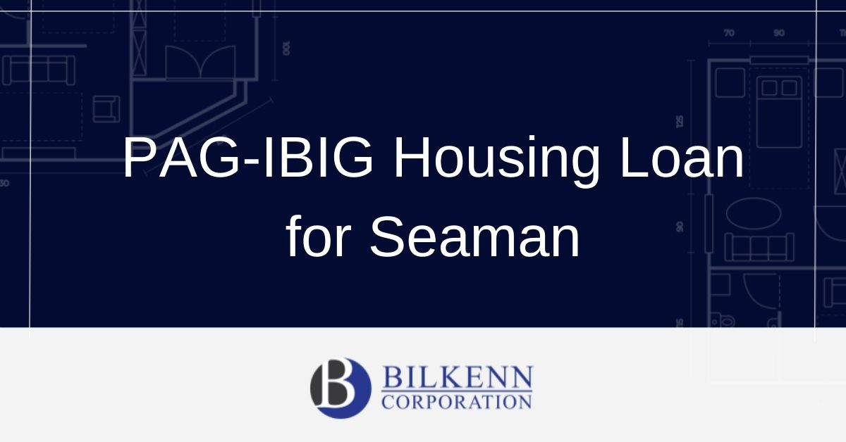 PAG-IBIG Housing Loan for Seaman
