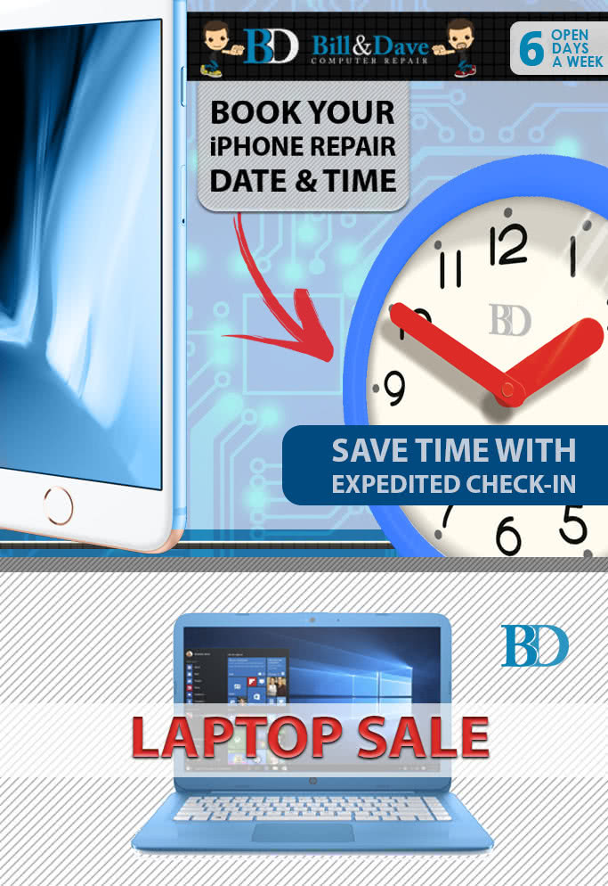Reserve a Date & Time for your iPhone Repair Bill & Dave Computer Repair