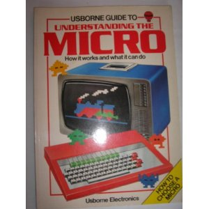 Usborne Guide to Understanding the Micro