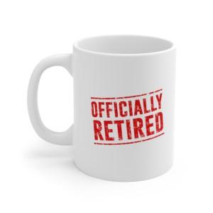 Officially Retired Coffee Mug