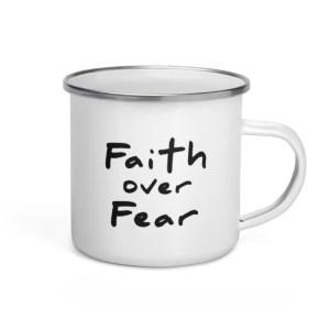 Faith Over Fear Enamel Coffee Mug