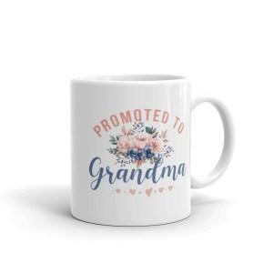 promoted to grandma white coffee mug