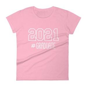 2021 #Graduate Pink T-Shirt