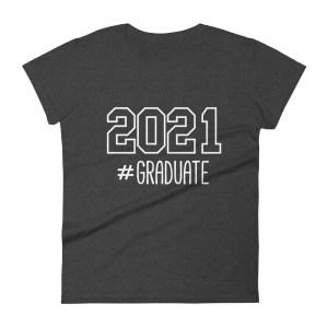 2021 #Graduate Dark Grey T-Shirt