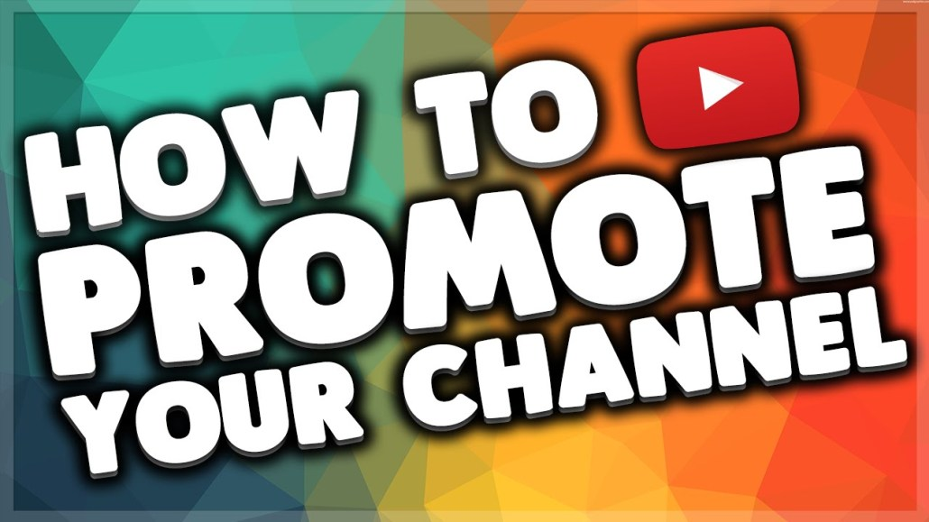 Promote Your Channel