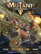Mutant Chronicles Core Rulebook (Mutant Chronicles 3e)
