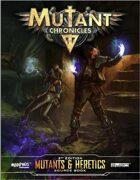 Mutants & Heretics Sourcebook (Mutant Chronicles 3e)